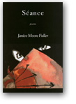 Seance by Dr. Janice Fuller